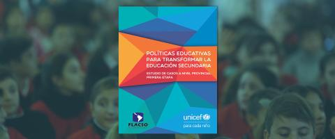 Políticas educativas para transformar la educación secundaria.