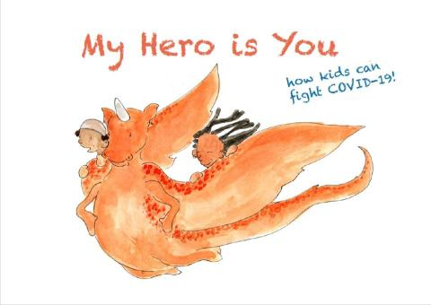 My hero is you - how kids can fight covid-19