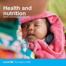 For every child, good health and nutrition.