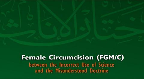Female Circumcision between the Incorrect Use of Science and the Misunderstood Doctrine