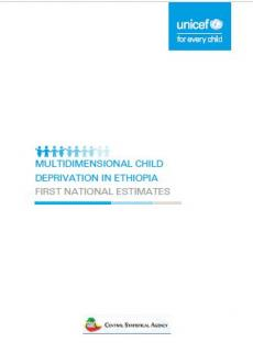 Multi-dimensional Child Deprivation in Ethiopia - First National Estimates