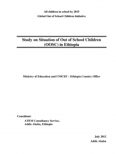 Study on Situation of Out of School Children (OOSC) in Ethiopia
