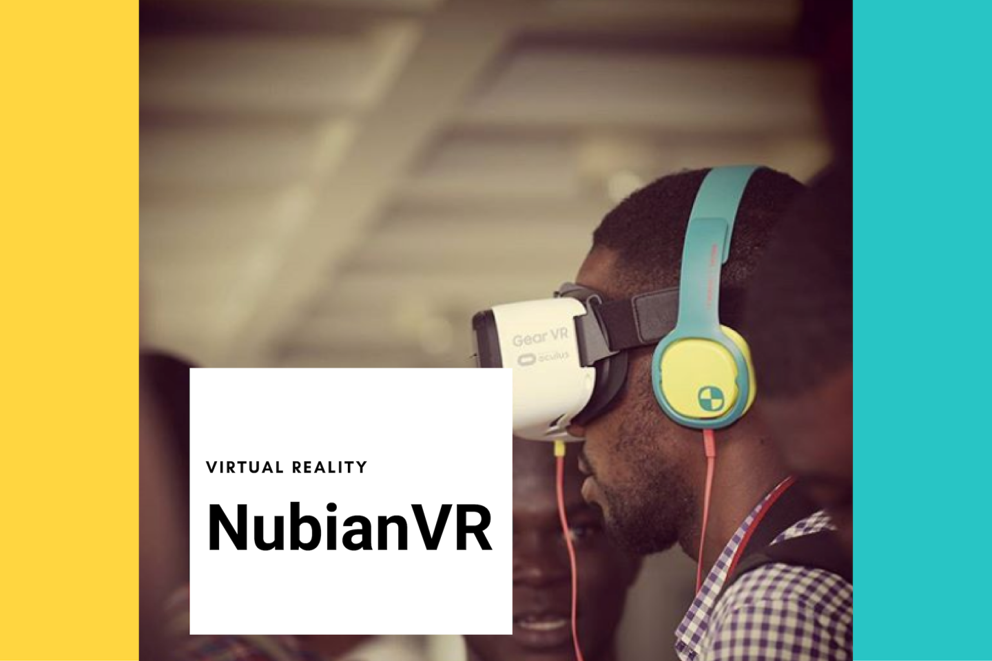 NubianVR: Facilitating better access to VR educational tools | UNICEF Office of Innovation