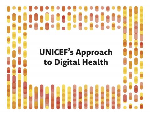 UNICEF's Approach to Digital Health​​ screenshot