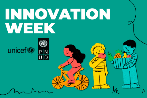 UNICEF and UNDP jointly hosted Innovation Week with the purpose of designing innovative solutions to development challenges