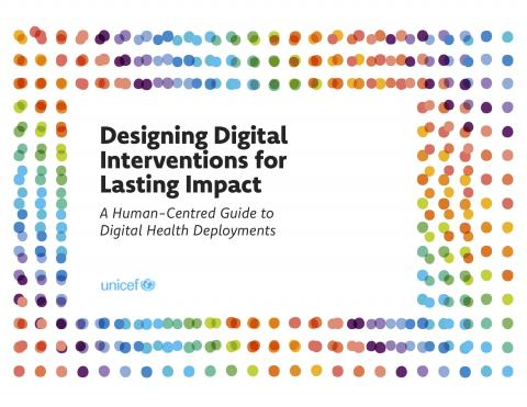A Human-Centred Guide to Digital Health Deployments​​: Designing Digital Interventions for Lasting Impact