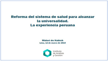 Portada Reforms to the health system to achieve universality. The Peruvian experience