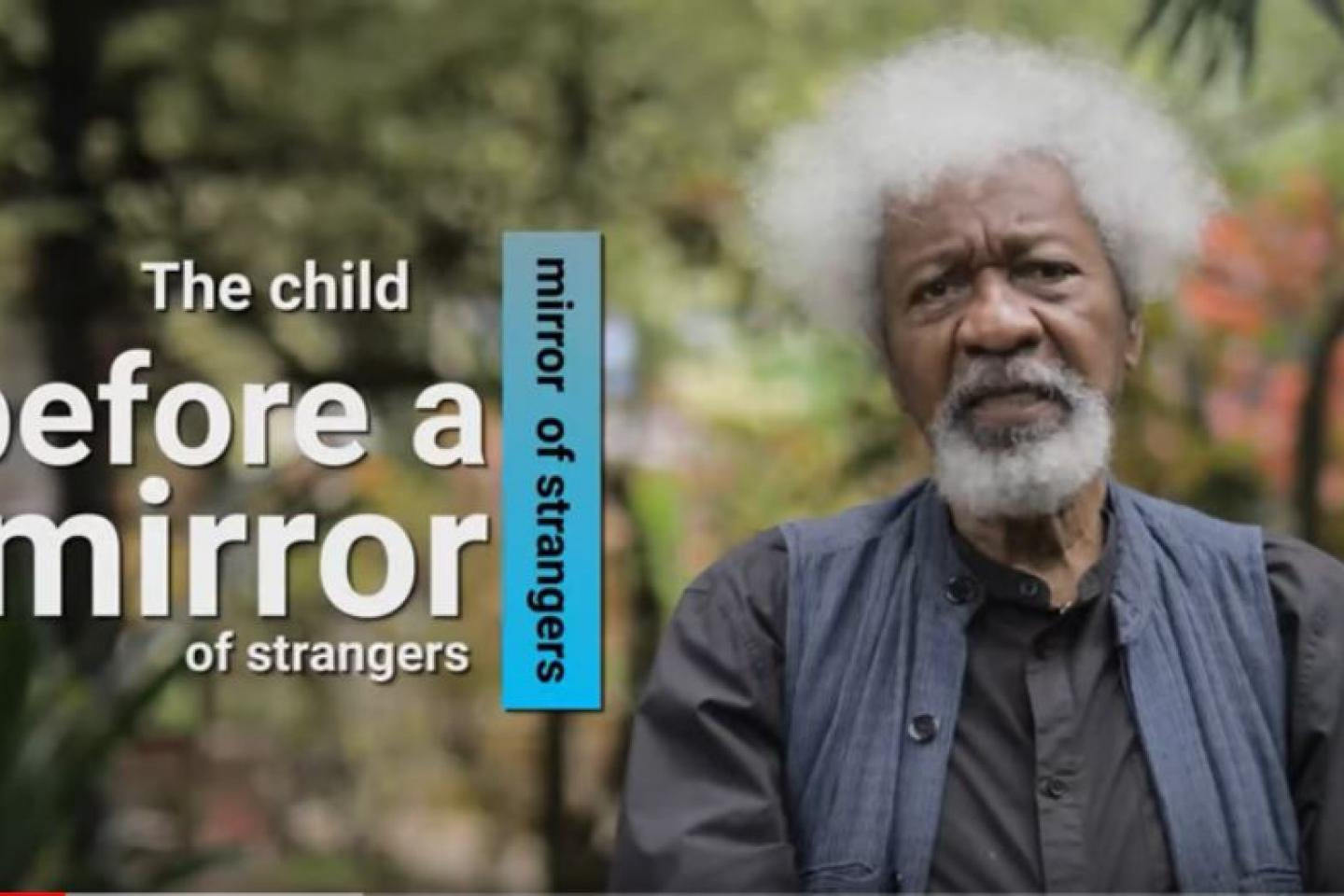 The Child Before a Mirror of Strangers: A poem by Nigerian Nobel Laureate, Prof. Wole Soyinka | UNICEF Nigeria