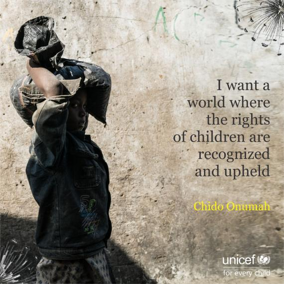 I want a world where the rights of children are recognized and upheld