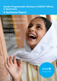 A girl looks up laughing in a photo. The image includes the text: 'Gender Programmatic Reviews in UNICEF Offices in South Asia A Synthesis Report'; the names of the six South Asian countries included in the report and the UNICEF logo.