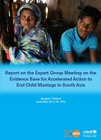 Report on the Expert Group Meeting on the Evidence Base for Accelerated Action to End Child Marriage