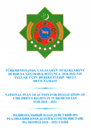 National Plan of Action for Realization of Children's rights in Turkmenistan Gor 2018 – 2022