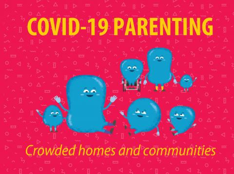 Parenting in crowded homes and communities