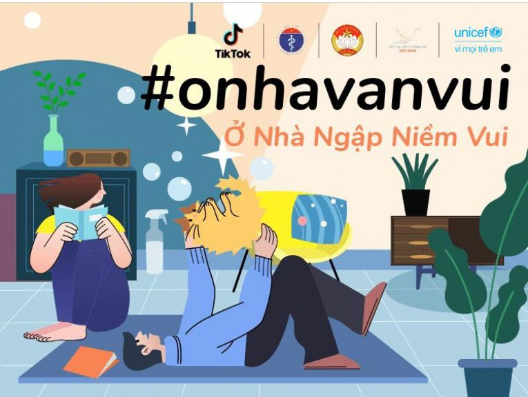 TikTok and UNICEF Launch the #ONhaVanVui Campaign to Encourage ...